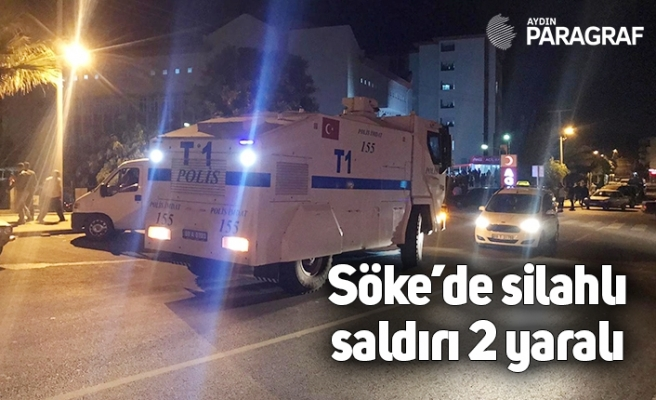 Söke'de silahlı saldırı 2 yaralı