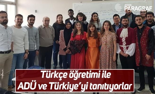 Türkçe öğretimi ile ADÜ ve Türkiye'yi tanıtıyorlar