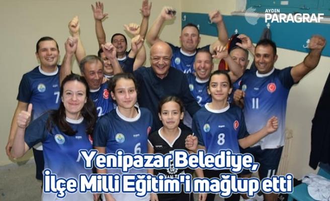 Yenipazar Belediye, İlçe Milli Eğitim'i mağlup etti