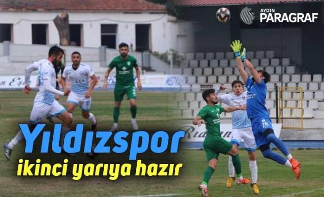 Yıldızspor ikinci yarıya hazır