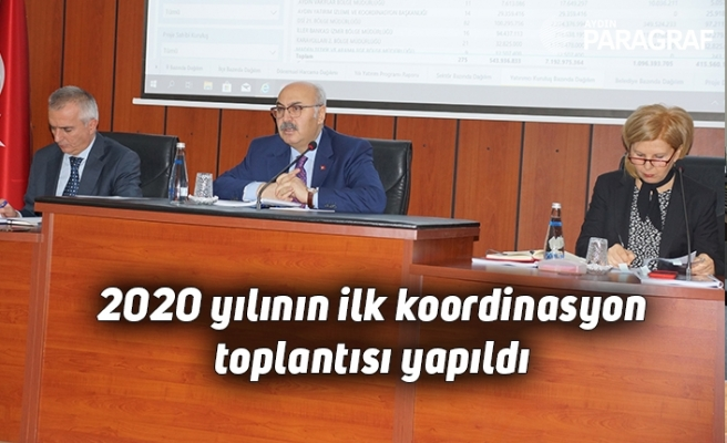 2020 yılının ilk koordinasyon toplantısı yapıldı