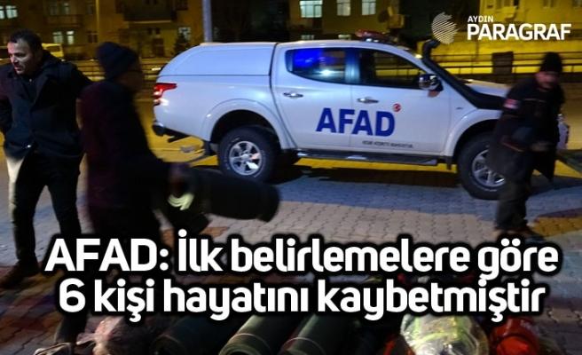 AFAD: İlk belirlemelere göre 6 kişi hayatını kaybetmiştir