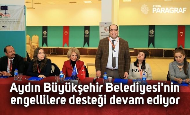 Aydın Büyükşehir Belediyesi'nin engellilere desteği devam ediyor