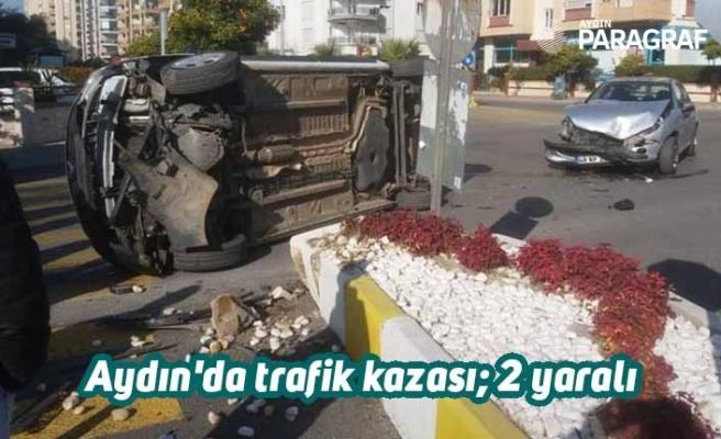 Aydın'da trafik kazası; 2 yaralı