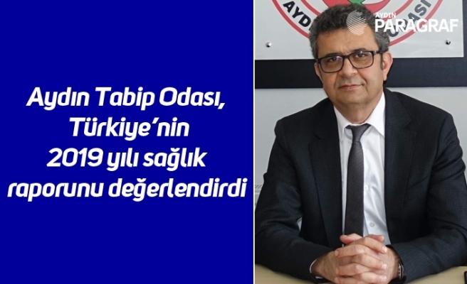 Aydın Tabip Odası, Türkiye'nin 2019 yılı sağlık raporunu değerlendirdi