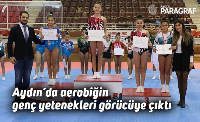 Aydın'da aerobiğin genç yetenekleri görücüye çıktı