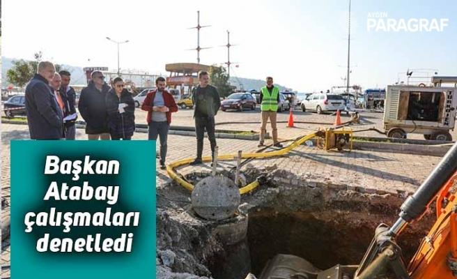 Başkan Atabay çalışmaları denetledi