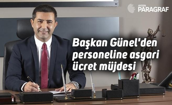 Başkan Ömer Günel'den personeline asgari ücret müjdesi