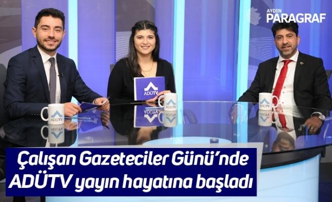 Çalışan Gazeteciler Günü'nde ADÜTV yayın hayatına başladı