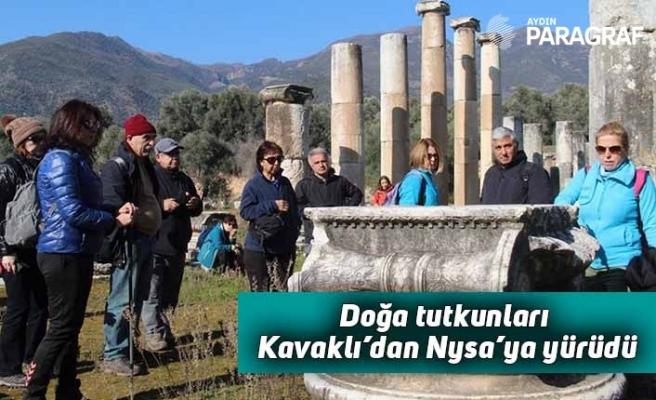 Doğa tutkunları Kavaklı'dan Nysa'ya yürüdü