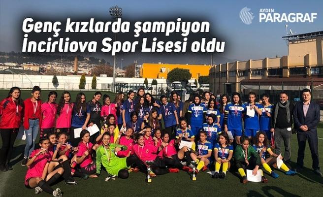 Genç kızlarda şampiyon İncirliova Spor Lisesi oldu