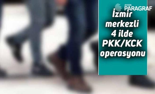 İzmir merkezli 4 ilde PKK/KCK operasyonu