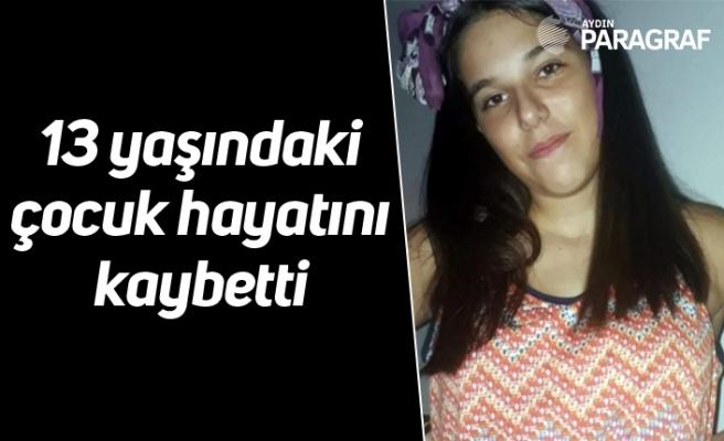 Karın ağrısı şikayetiyle hastaneye götürülen 13 yaşındaki çocuk hayatını kaybetti