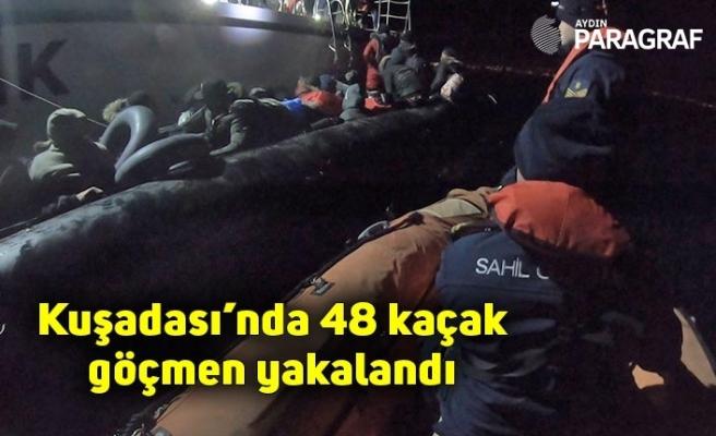 Kuşadası'nda 48 kaçak göçmen yakalandı