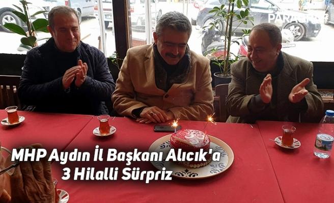 MHP Aydın İl Başkanı Alıcık'a 3 Hilalli Sürpriz