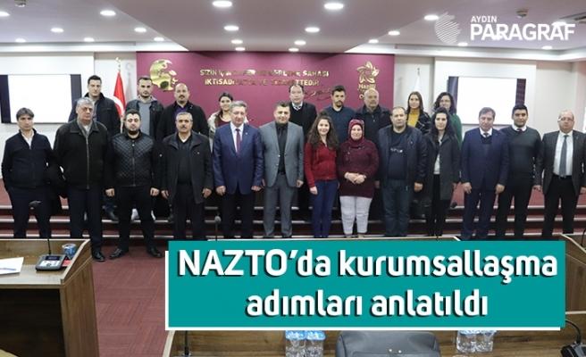 NAZTO'da kurumsallaşma adımları anlatıldı