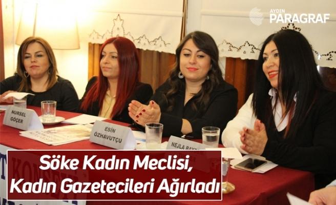 Söke Kadın Meclisi, Kadın Gazetecileri Ağırladı