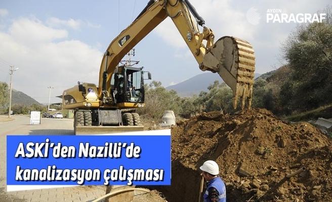 ASKİ'den Nazilli'de kanalizasyon çalışması