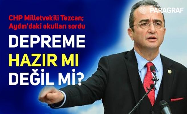CHP Milletvekili Tezcan; Aydın'daki okulları sordu
