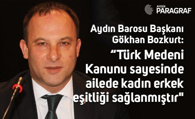 """""""Türk Medeni Kanunu sayesinde ailede kadın erkek eşitliği sağlanmıştır"""""""
