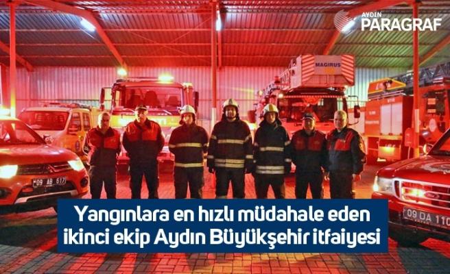 Yangınlara en hızlı müdahale eden ikinci ekip Aydın Büyükşehir itfaiyesi