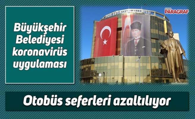 Aydın'da belediye otobüs seferleri azaltılıyor