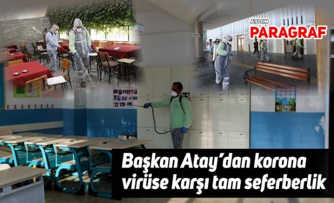 Başkan Atay'dan korona virüse karşı tam seferberlik