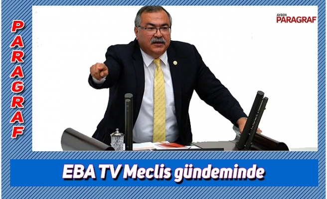 EBA TV'deki idam görüntüleri ve ilahiler Meclis gündeminde
