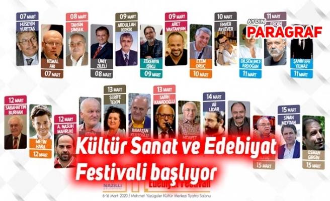 Kültür Sanat ve Edebiyat Festivali başlıyor