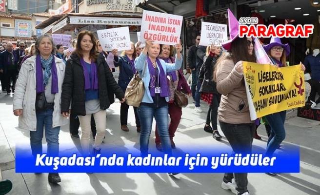 Kuşadası'nda kadınlar için yürüdüler