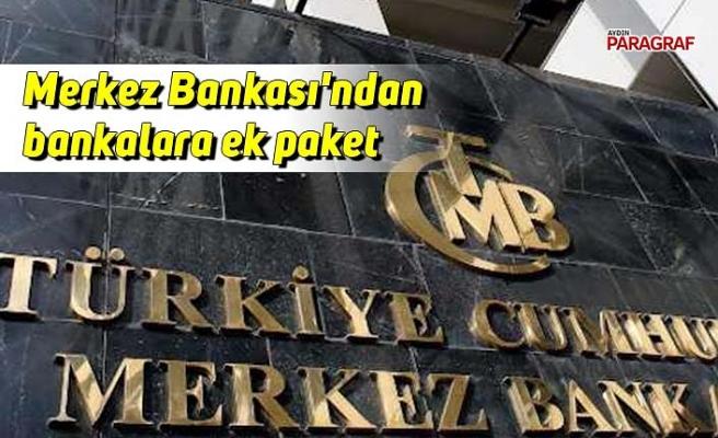 Merkez Bankası'ndan bankalara ek paket