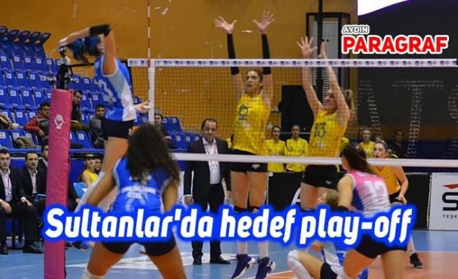 Sultanlar'da hedef play-off