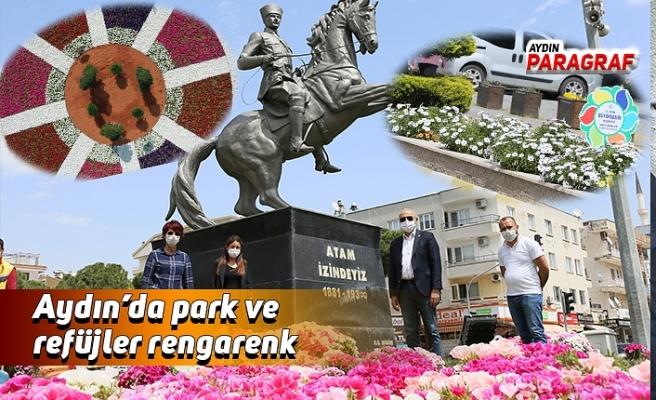Aydın'da park ve refüjler rengarenk