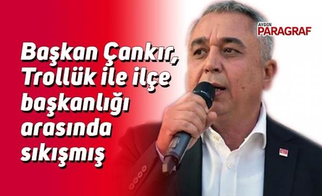 Başkan Çankır, Trollük ile ilçe başkanlığı arasında sıkışmış