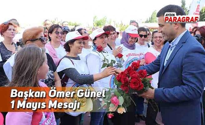 Başkan Ömer Günel'in 1 Mayıs Mesajı