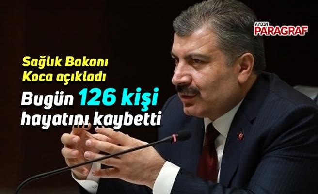 Bugün 126 kişi hayatını kaybetti