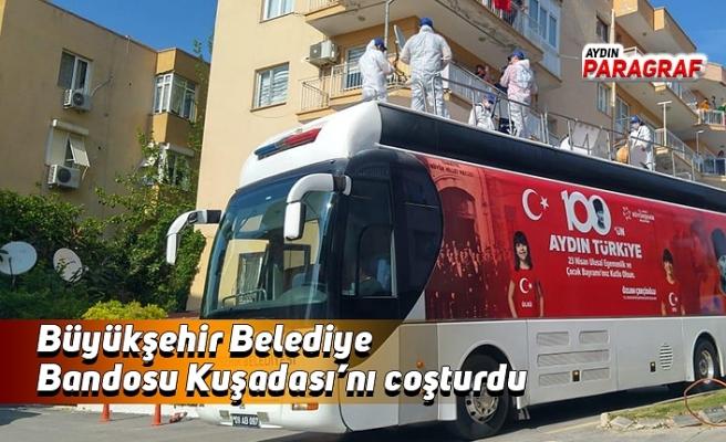Büyükşehir Belediye Bandosu Kuşadası'nı coşturdu