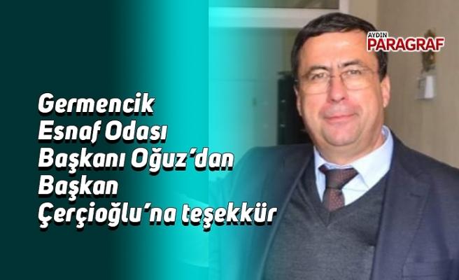Germencik Esnaf Odası Başkanı Oğuz'dan Başkan Çerçioğlu'na teşekkür
