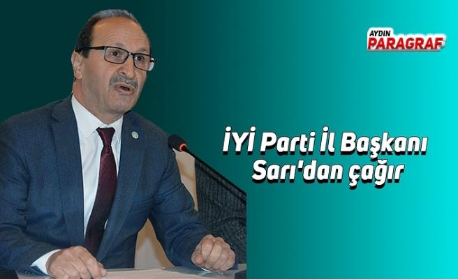 İYİ Parti İl Başkanı Sarı'dan çağır