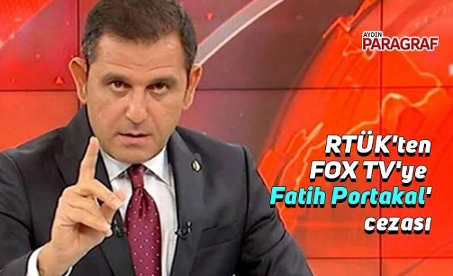 RTÜK'ten FOX TV'ye 'Fatih Portakal' cezası