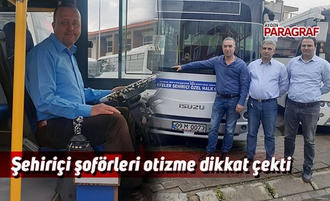 Şehiriçi şoförleri otizme dikkat çekti