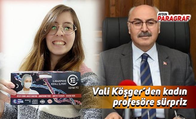 Vali Köşger'den kadın profesöre sürpriz