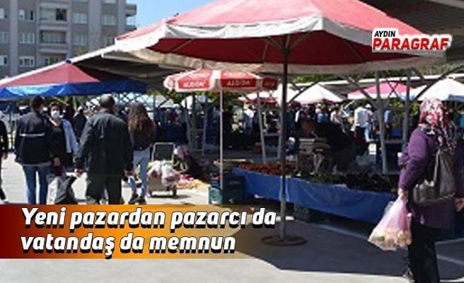 Yeni pazardan pazarcı da vatandaş da memnun