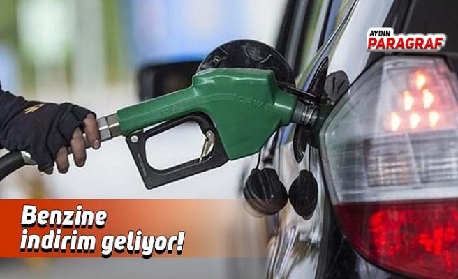 Benzine indirim geliyor!