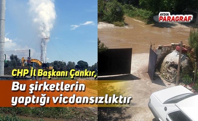 CHP İl Başkanı Çankır, Bu şirketlerin yaptığı vicdansızlıktır