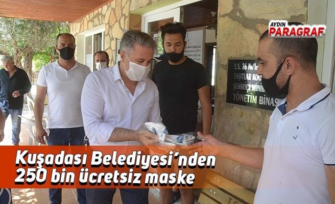 Kuşadası Belediyesi'nden 250 bin ücretsiz maske