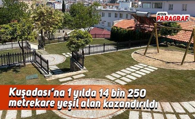 Kuşadası'na 1 yılda 14 bin 250 metrekare yeşil alan kazandırıldı