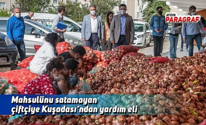 Mahsulünu satamayan çiftçiye Kuşadası'ndan yardım eli