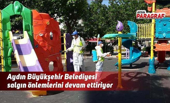 Aydın Büyükşehir Belediyesi salgın önlemlerini devam ettiriyor
