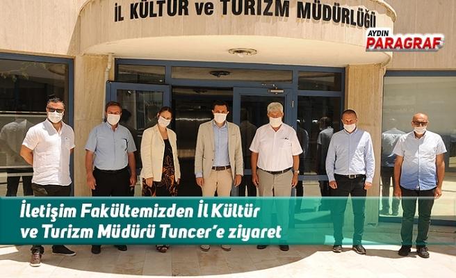 İletişim Fakültemizden İl Kültür ve Turizm Müdürü Tuncer'e ziyaret